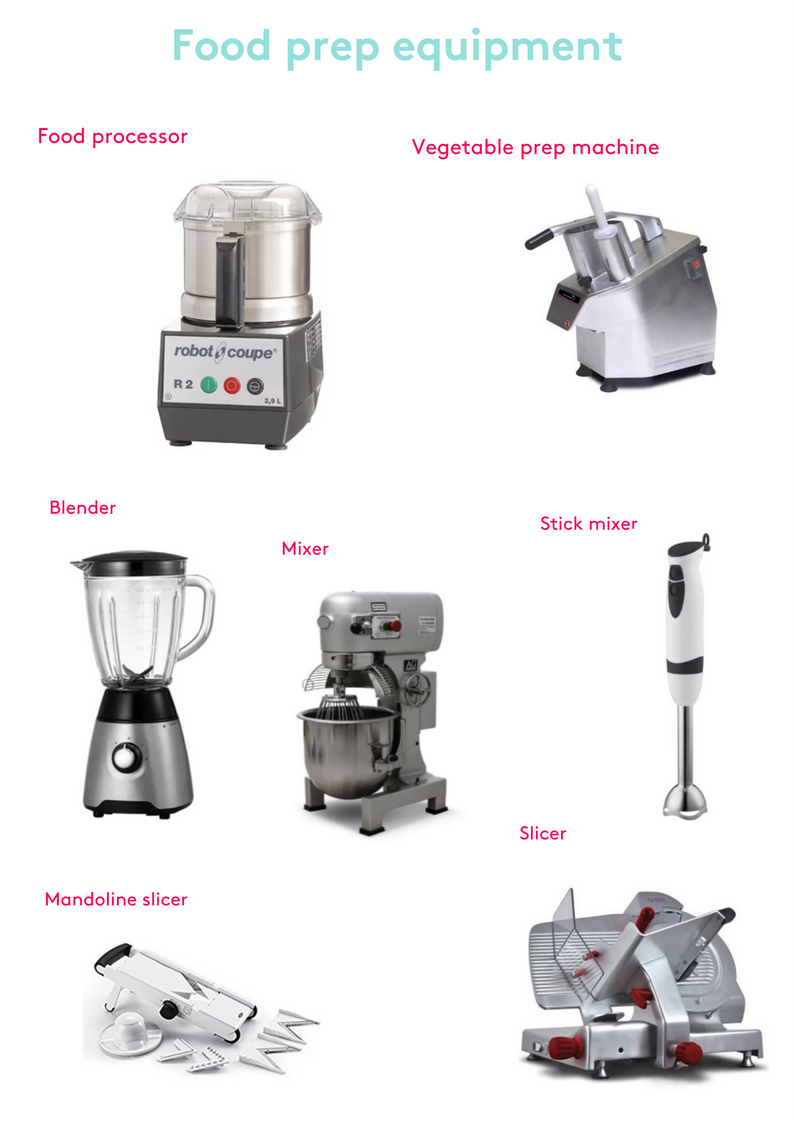 A guide to kitchen equipment RESOURCE 2 - Food prep equipment.png